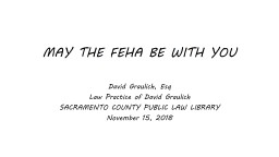 MAY THE FEHA BE WITH YOU   David Graulich,  Esq Law Practice of David Graulich