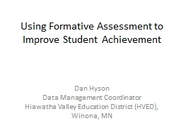 Using Formative Assessment to Improve Student Achievement Dan PowerPoint PPT Presentation
