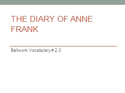 The Diary of Anne Frank Bellwork  Vocabulary # 2.0 Tuesday, November 18