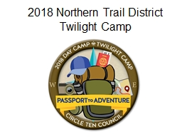 2018 Northern Trail District Twilight Camp Twilight Camp Staff Roster