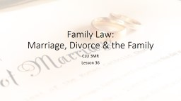 Family Law: Marriage, Divorce & the Family CLU 3MR Lesson