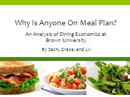 Why is Anyone On Meal Plan? An Analysis of Dining Economics at
