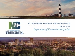 Department of Environmental Quality Air Quality Rules Readoption Stakeholder Meeting