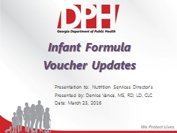 Infant Formula  Voucher Updates Presentation to:  Nutrition Services Director's PowerPoint PPT Presentation