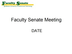 Faculty Senate Meeting  April 20, 2017 Agenda I.	Call to Order and Roll Call