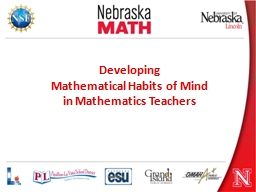 Developing  Mathematical Habits of Mind  in Mathematics Teachers
