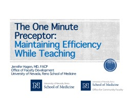 The One Minute Preceptor: Maintaining Efficiency While Teaching PowerPoint PPT Presentation