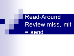 Read-Around Review miss,  mit  = send What are the roots that mean