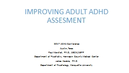 IMPROVING ADULT ADHD ASSESMENT  2017 ACHA Conference Austin, Texas
