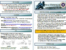 BEST PRACTICES / KEYS TO SUCCESS Assign and support your Motorcycle Safety Representative (MSR)