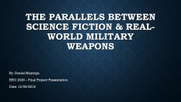 The Parallels Between Science Fiction & Real-World Military Weapons