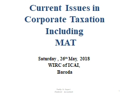 Current Issues in  Corporate Taxation  Including   MAT   Saturday