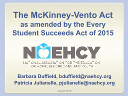 The McKinney-Vento Act as amended by the Every Student Succeeds Act of 2015