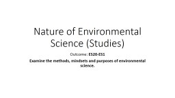 Nature of Environmental Science (Studies) Outcome:  ES20-ES1