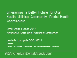 Envisioning a Better Future for Oral Health Utilizing Community Dental Health Coordinators