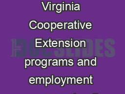 Virginia Polytechnic Institute and State University ENTO NP Virginia Cooperative Extension programs and employment are open to all regardless of race color national origin sex reli gion age disabili