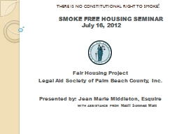 THERE IS NO CONSTITUTIONAL RIGHT TO SMOKE !