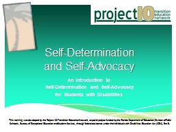 Self-Determination  and Self-Advocacy An Introduction to  Self-Determination and Self-Advocacy