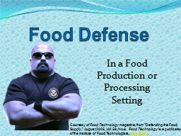 Food Defense Courtesy of  Food Technology  magazine, from