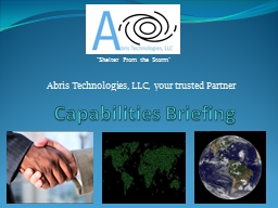 "Capabilities Briefing ""Shelter From the Storm"" Abris Technologies, LLC,  your trusted Partner"