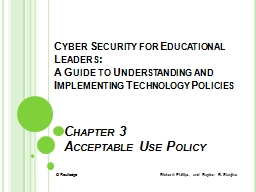 Chapter 3  Acceptable Use Policy Cyber Security for Educational Leaders: