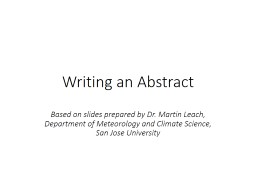 Writing an Abstract Based on slides prepared by Dr. Martin Leach, PowerPoint PPT Presentation