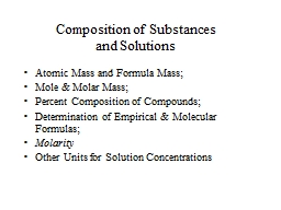 Composition of Substances  and Solutions Atomic Mass and Formula Mass;
