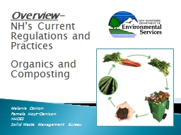 Overview - NH's Current Regulations and Practices Organics and Composting