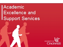 Academic Excellence and Support Services AESS: ACADEMIC EXCELLENCE AND SUPPORT SERVICES