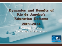 Dynamics and Results of Rio de Janeiro's Education Reforms