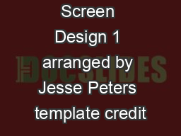Mutimedia Screen Design 1 arranged by Jesse Peters template credit