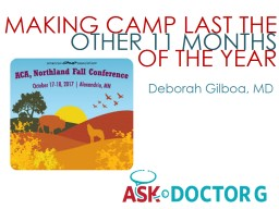 MAKING CAMP LAST THE OTHER 11 MONTHS OF THE YEAR Deborah  Gilboa