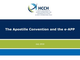 The Apostille Convention and the e-APP Convention of 5 October 1961 Abolishing the Requirement
