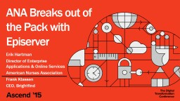 ANA Breaks out of the Pack with  Episerver Erik Hartman Director of Enterprise Applications & Online