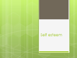 Self esteem Characteristics  of  Low  Self Esteem Social  withdrawal