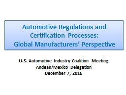 Automotive Regulations  and  Certification  Processes:  Global Manufacturers' Perspective PowerPoint PPT Presentation
