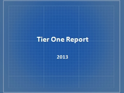 Tier One Report 2013  First page documents  which Regional Workforce Board (RWB) the data is related to PowerPoint PPT Presentation