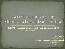 MnTOPO – A place to view, print, and download LiDAR Elevation Data PowerPoint PPT Presentation