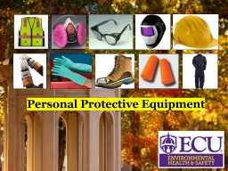 Personal Protective Equipment Personal Protective Equipment (PPE) is any safety equipment that is worn to prevent injury in the workplace, when engineering and administrative controls are not feasible or are being implemented. PowerPoint PPT Presentation