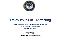 Ethics Issues in Contracting Naval Acquisition Development Program PowerPoint PPT Presentation