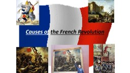 Causes of  the French Revolution What brought about the French Revolution?