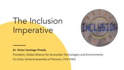 The   Inclusion   Imperative Dr.  Victor  Santiago Pineda President