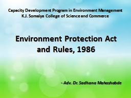 Environment Protection Act and  Rules, 1986 Capacity Development Program in Environment Management