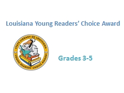 Louisiana Young Readers' Choice Award Grades 3-5 The Forgiveness Garden