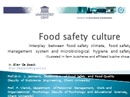 Food safety culture Interplay between food safety climate, food safety