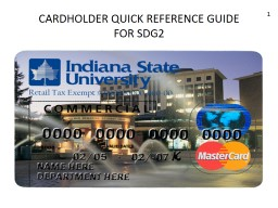 CARDHOLDER QUICK REFERENCE GUIDE FOR SDG2 1 CARDHOLDER QUICK REFERENCE GUIDE FOR