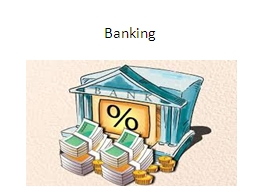 Banking Meaning of Banking Banking is an industry that handles cash, credit, and other financial transactions. Banks provide a safe place to store extra cash and credit.