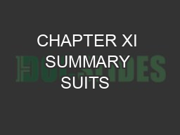 CHAPTER XI SUMMARY SUITS