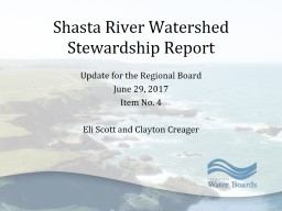 Shasta River Watershed Stewardship Report Update for the Regional Board