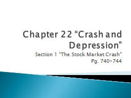 "Chapter 22 ""Crash and Depression"" Section 1 ""The Stock Market Crash"""
